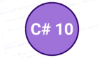 C# 10: New features and examples that are not in C# 9